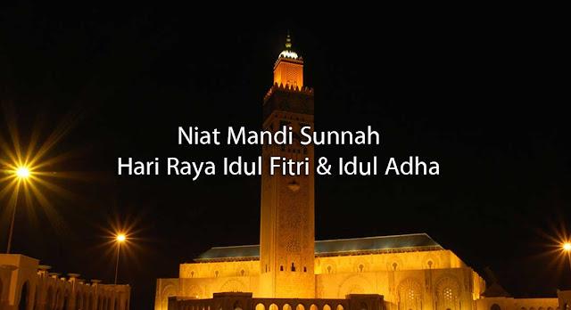 Menyambut Idul Fitri, Inilah Doa Niat Mandi Hari Raya