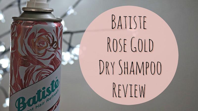 Batiste Rose Gold Dry Shampoo Review