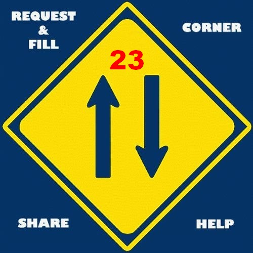 Request & Fill Corner PART 23
