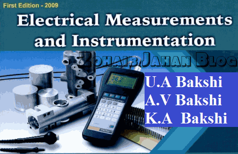 Electrical Measurements and Instrumentation by Bakshi