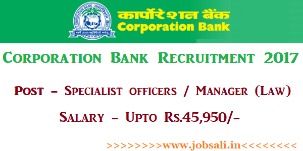 specialist law officer in banks, bank govt jobs 2017, specialist officer recruitment 2017 notification