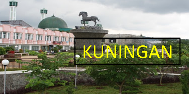 Asal-Usul Lahirnya Kabupaten Kuningan Jawa Barat