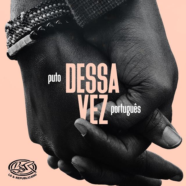 Puto Português - Dessa Vez (Kizomba)
