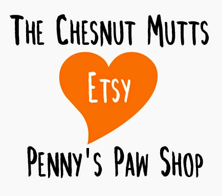 The Chesnut Mutts Etsy Love Penny's Paw Shop