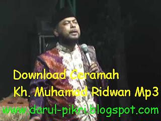 Download Ceramah Kh. Muhammad Ridwan Mp3