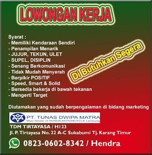 Bursa Kerja Lampung Terbaru di PT. Tunas Dwipa Matra (Honda) Februari 2018
