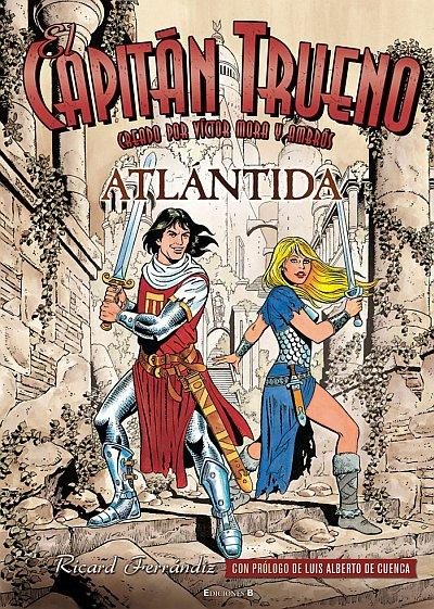El Tipo de la Brocha: El Capitán Trueno: Atlántida
