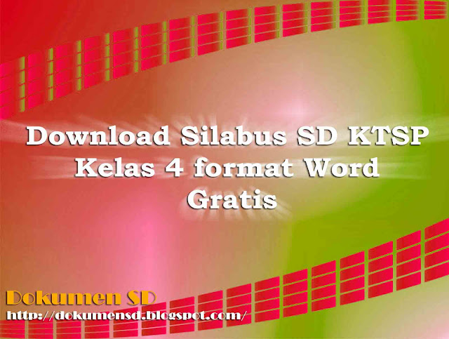 Download Silabus SD KTSP Kelas 4 Format Word Gratis