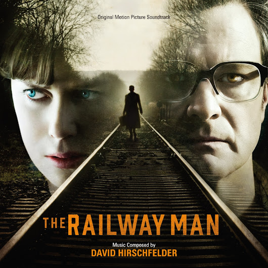 ScoreCues: The Railway Man by David Hirschfelder (2014)