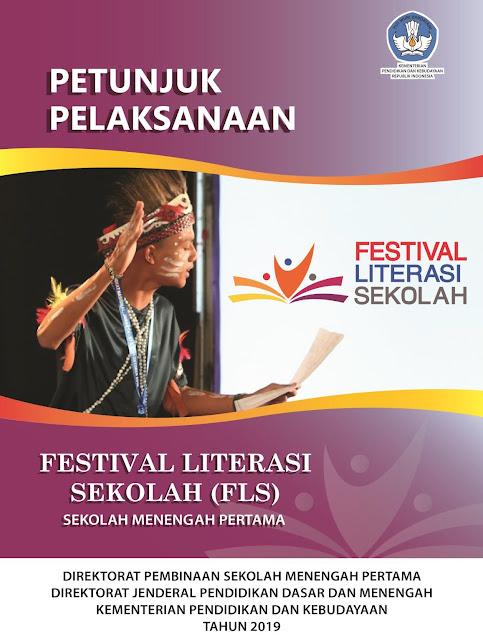 Petunjuk Pelaksanaan ( Juklak ) Festival Literasi Sekolah ( FLS) Jenjang SMP Tahun 2019