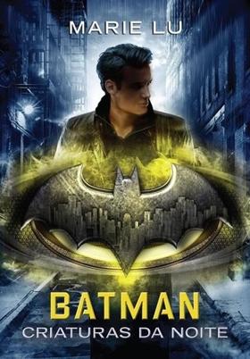 Batman: Criaturas da Noite - Lendas da DC