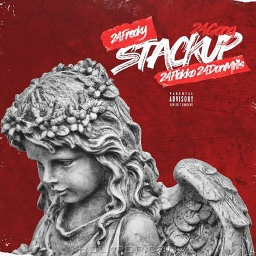 24 Gang – Stack Up (Feat. 24 Freaky, 24 Flakko & Don Mills) – Single