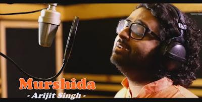 Murshida - Arijit Singh