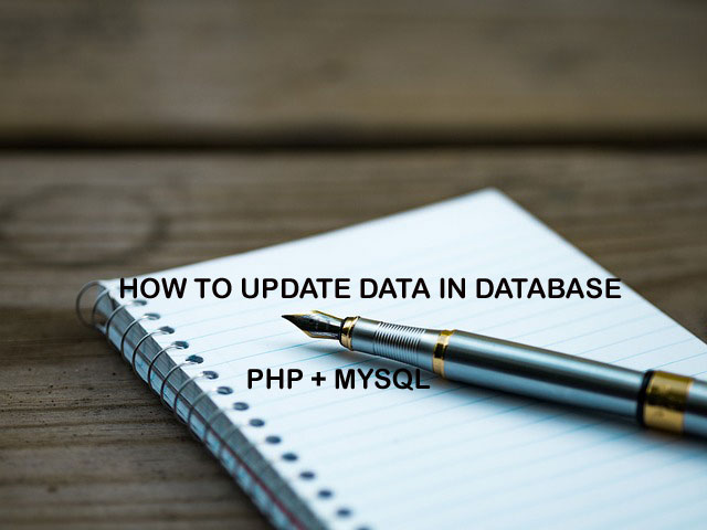 How to Update Data in mySql Database using PHP