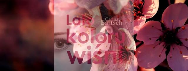 """Lato koloru wiśni""- Carina Bartsch"