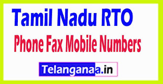 Tamil Nadu RTO Office Phone Mobile Numbers Fax Number