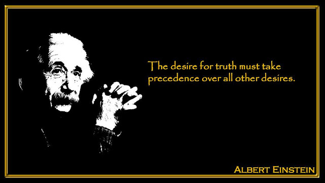 The desire for truth must take precedence over all other desires  Albert Einstein inspiring quotes