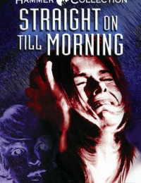 Straight on Till Morning | Bmovies