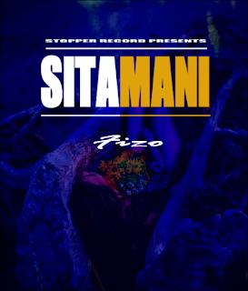 Fizo - Sitamani mp3 download