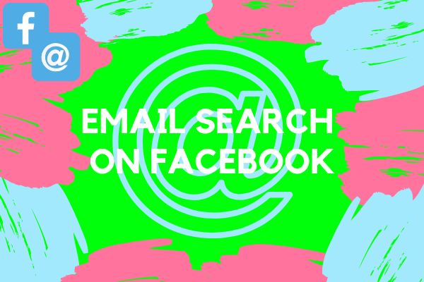 Facebook Search Email