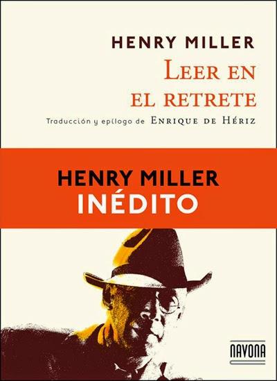Leer en el retrete Henry Miller