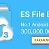 ES File Explorer File Manager v4.1.6.3.1 Cracked APK + ES Classic Theme [Latest]