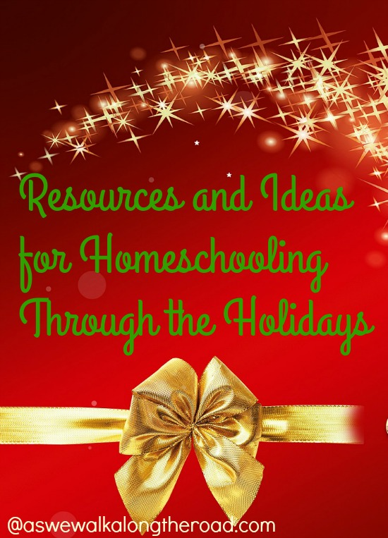Thanksgiving and Christmas ideas for homeschooling during the holidays