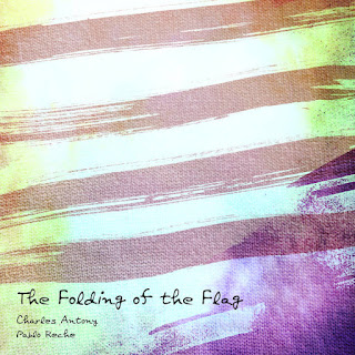 Charles Antony & Pablo Reche - The Folding of the Flag