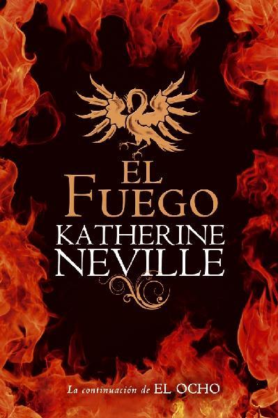 El Fuego – Katherine Neville [AudioLibro] [Voz Humana]