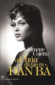 Và Chúa Đã Tạo Ra Đàn Bà - Simone Colette