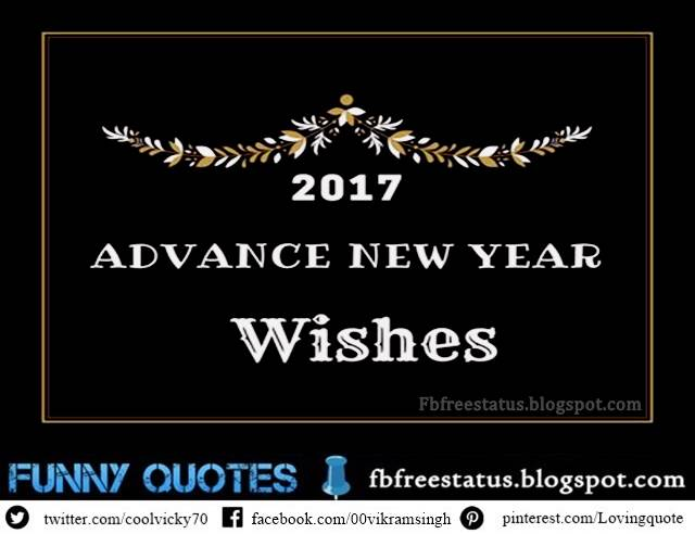 Advance Happy New Year Messages, Advance Happy New Year Wishes