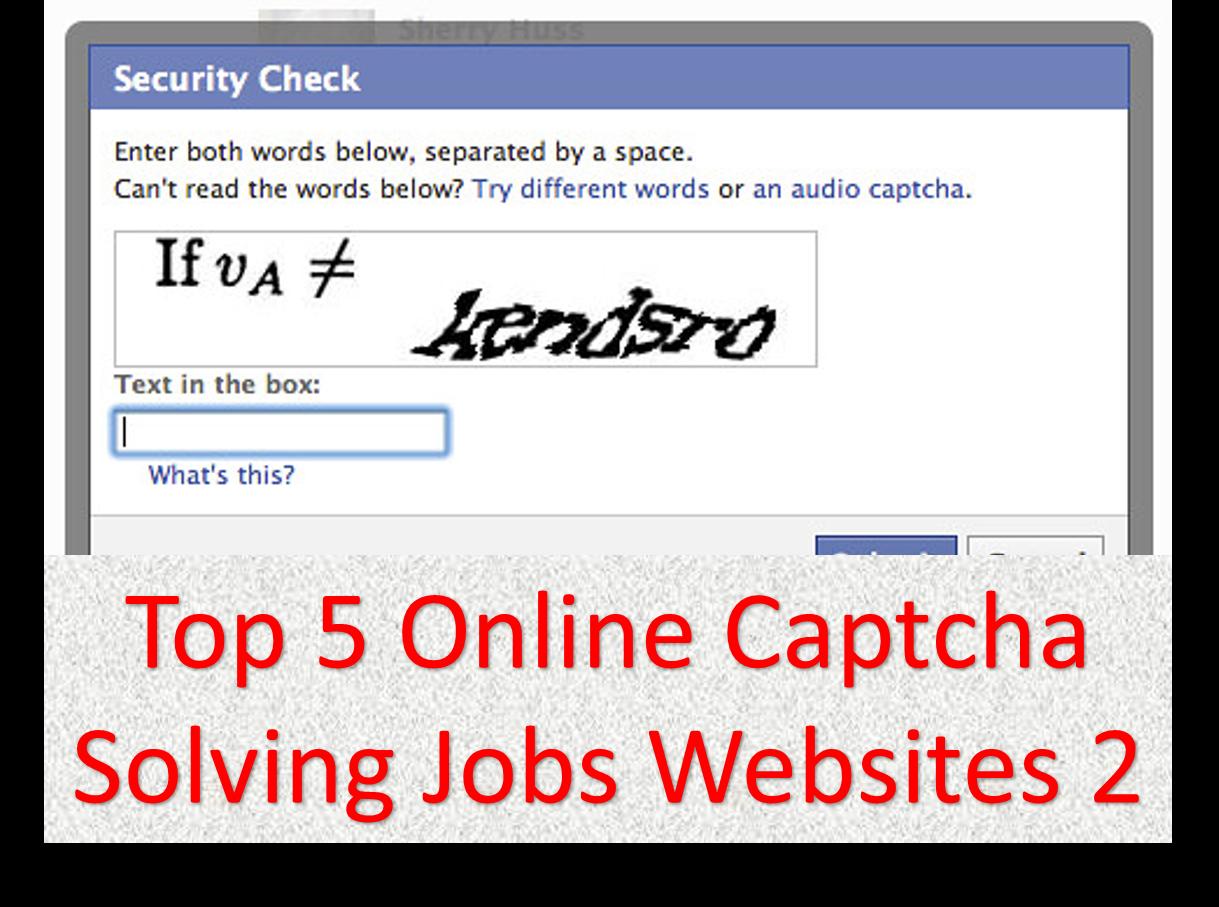 Onother Top 5 Online Captcha Solving Jobs Websites  - 101 Tricks