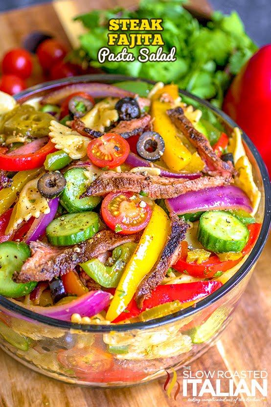 http://www.theslowroasteditalian.com/2018/05/steak-fajita-pasta-salad-recipe.html