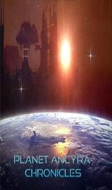 planet  - Planet Ancyra Chronicles-POSTMORTEM
