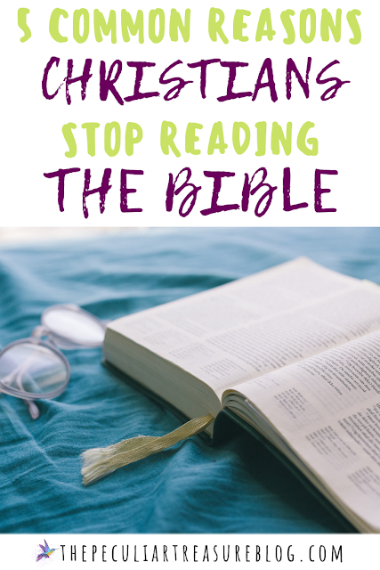 5-common-reasons-christians-stop-reading-the-bible