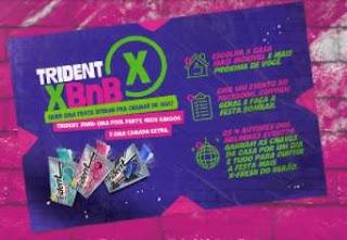 Cadastrar Promoção Trident 2018 XBnB Festa XFresh