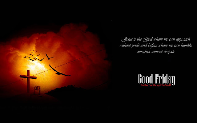 related to good friday, good friday history, why is it called good friday, good friday in hindi, good friday message, good friday kanye, good friday 2016, good friday meaning, good friday 2017 date,good friday wishes islamic friday sms, good friday wishes messages, good friday wishes quotes, how to wish good friday to friends, good friday message prayer, good friday message to my love, good friday wishes pictures, sermon for good friday service,