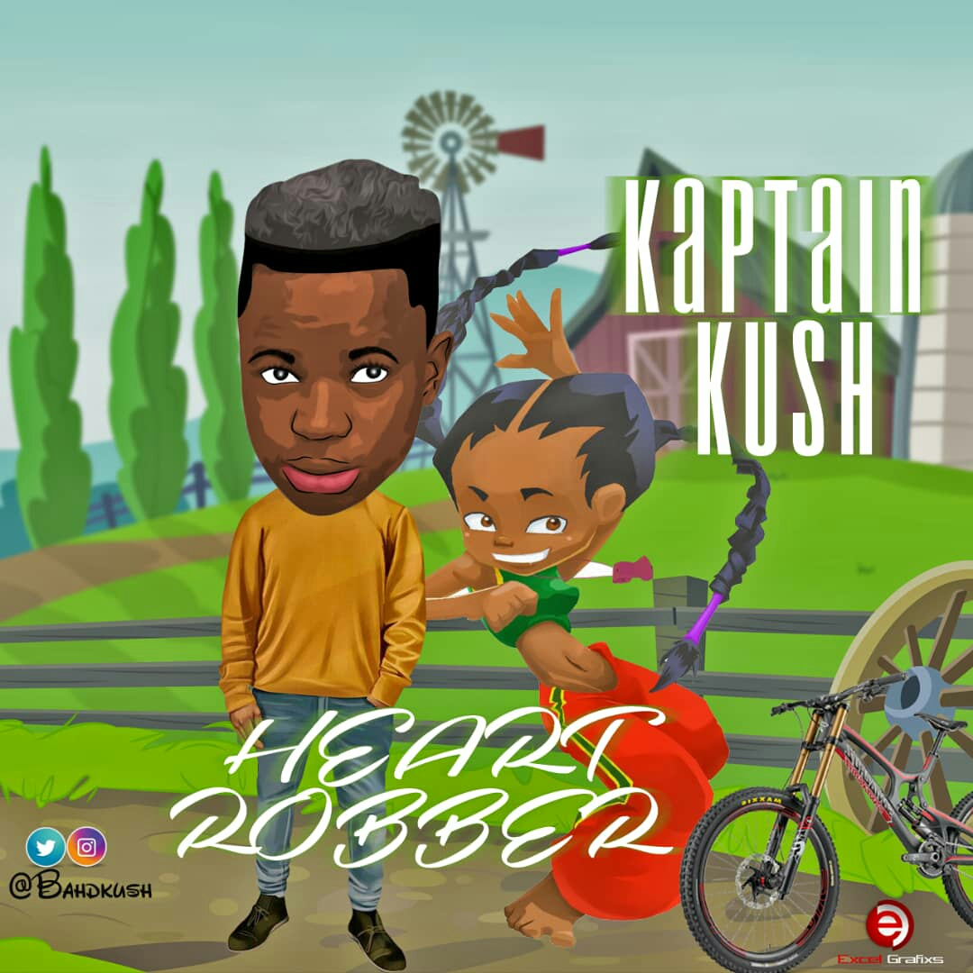 Mp3 Download: Kaptain Kush - Heart Robber [@BahdKush]