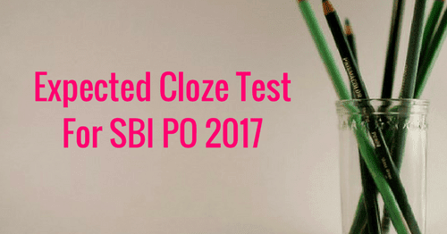 Expected Cloze Test For SBI PO 2017: Part 2 | BankExamsToday