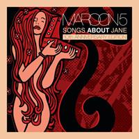 [2002] - Songs About Jane [10th Anniversary Edition] (2CDs)