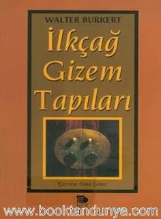 Walter Burkert - İlkçağ Gizem Tapıları