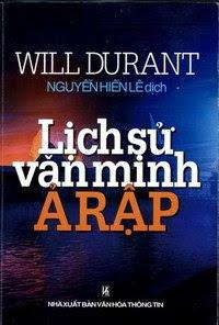 Lịch Sử Văn Minh Ả Rập - Will Durant