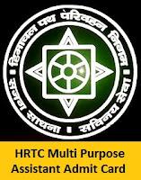 HRTC Multi Purpose Assistant Admit Card