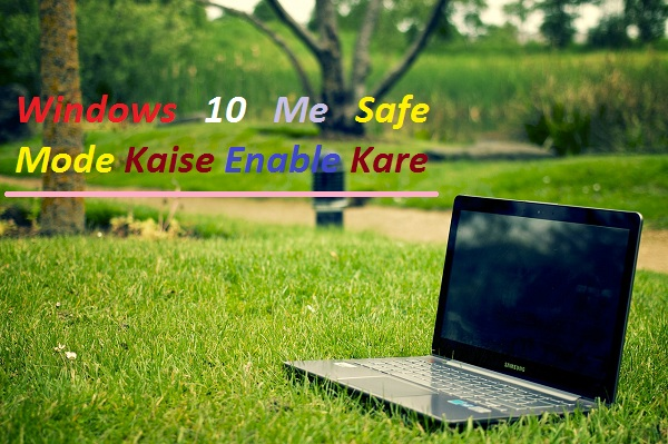 Windows-10-Me-Safe-Mode-Kaise-Enable-Kare
