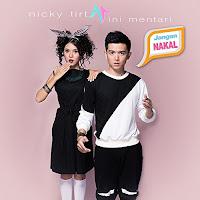 Lirik Lagu Nicky Tirta Jangan Nakal (feat Rini Mentari)