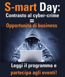 S-MART DAY: contrasto al cyber-crime = opportunità di business