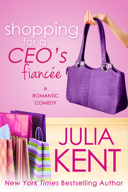 Shopping for a CEO's Fiancée by Julia Kent