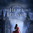 The Heart of Betrayal by Mary E. Pearson: Review