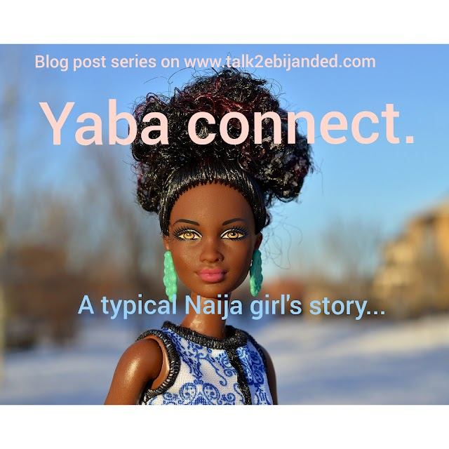 YABA CONNECT...Episode3