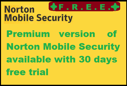 http://www.wikigreen.in/2014/07/free-norton-mobile-security-for-your.html
